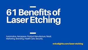 61 benefits of laser etching